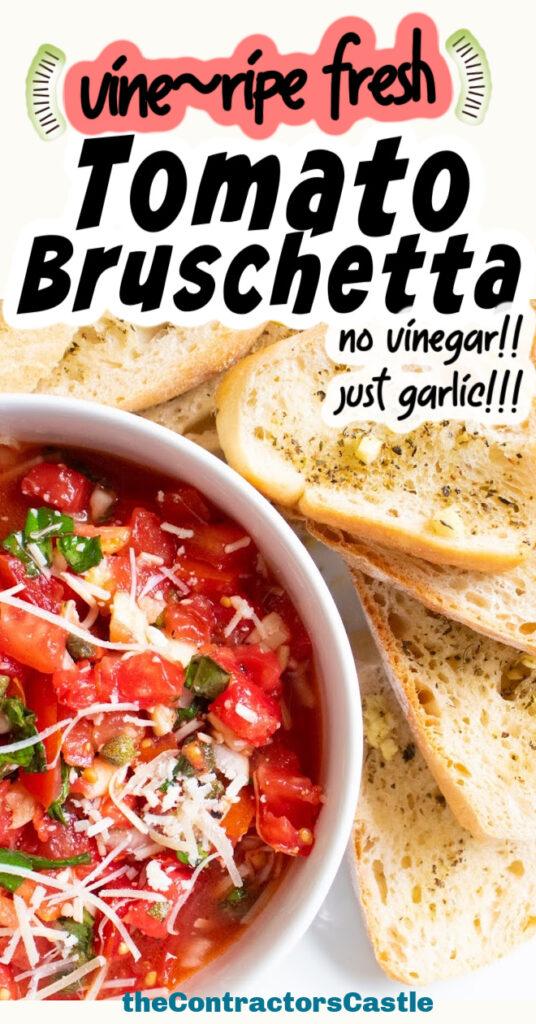 vine ripe tomato bruschetta pin