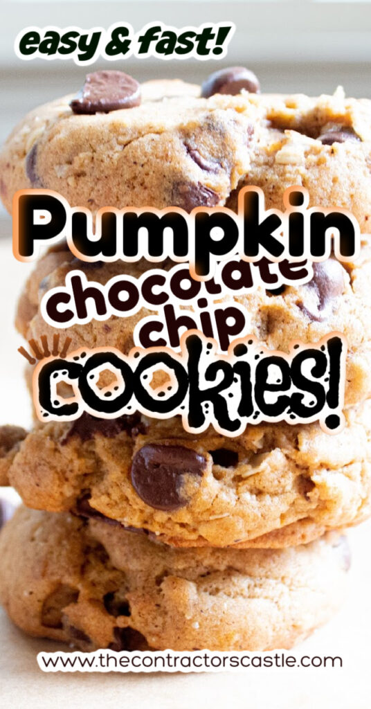 pinterest pin for stack pumpkin chocolate chip cookies