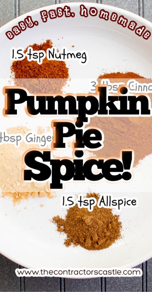 Pinterest Pin for easy homemade pumpkin pie spice 6X12